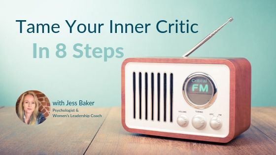 Tame Your Inner Critic in 8 Steps